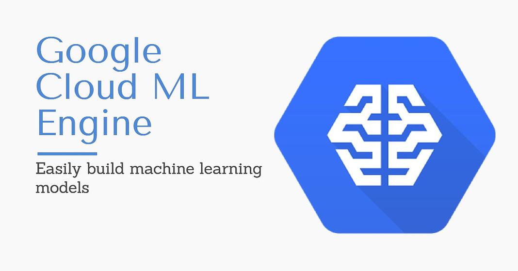 Google Cloud ML Engine