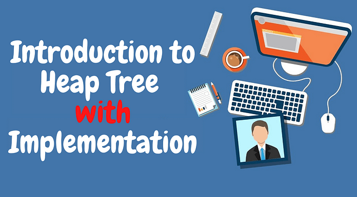 Heap and its Implementation in C++