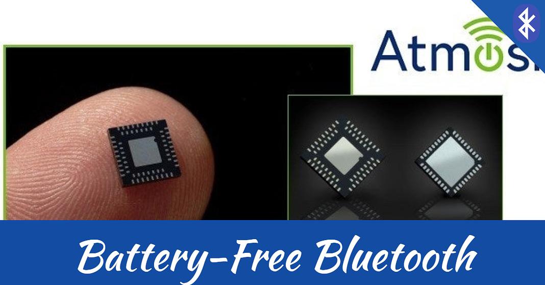 Battery-Free Bluetooth