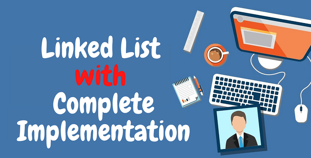 Linked List With Implementation in C++